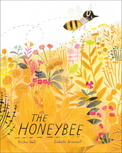 The Honeybee, by Kirsten Hall