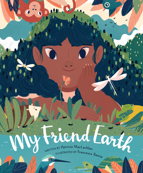 My Friend Earth, By Patricia MacLachlan