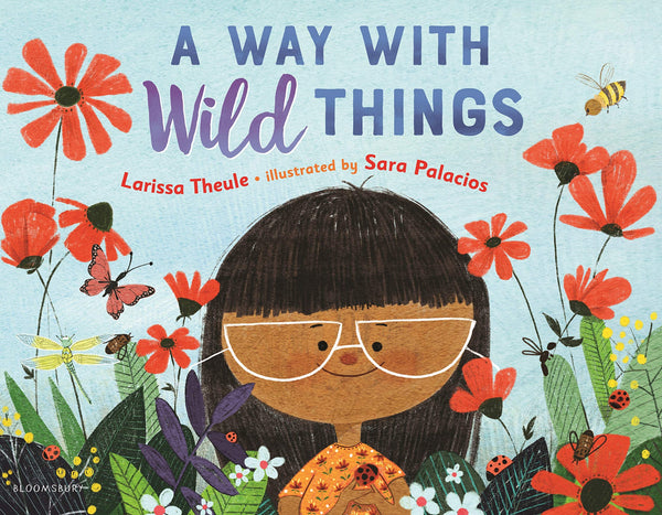 A Way With Wild Things, By Larissa Theule