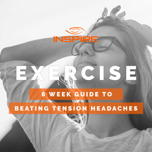 6 Week Guide to Beating Tension Headaches - Exercise eBook
