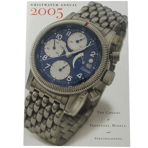 Wristwatch Annual 2005 (2004, Paperback)-Luxury Watches | Mens And Ladies Luxury Watches | Upscale Time