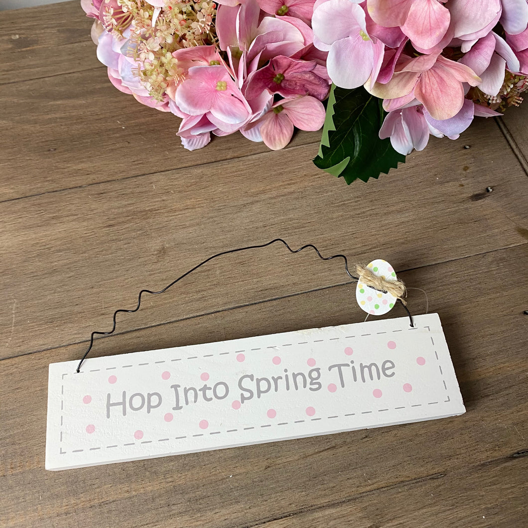 HOP INTO SPRING TIME SIGN