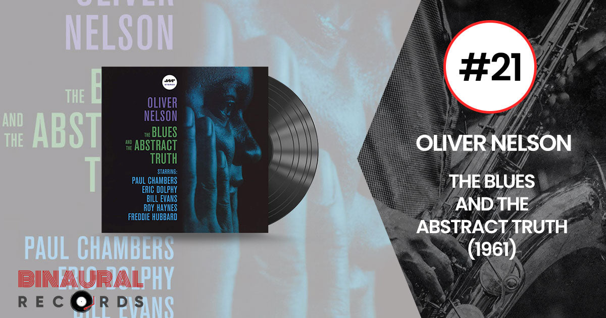 Oliver Nelson - The Blues And The Abstract Truth - Essential Jazz Vinyl