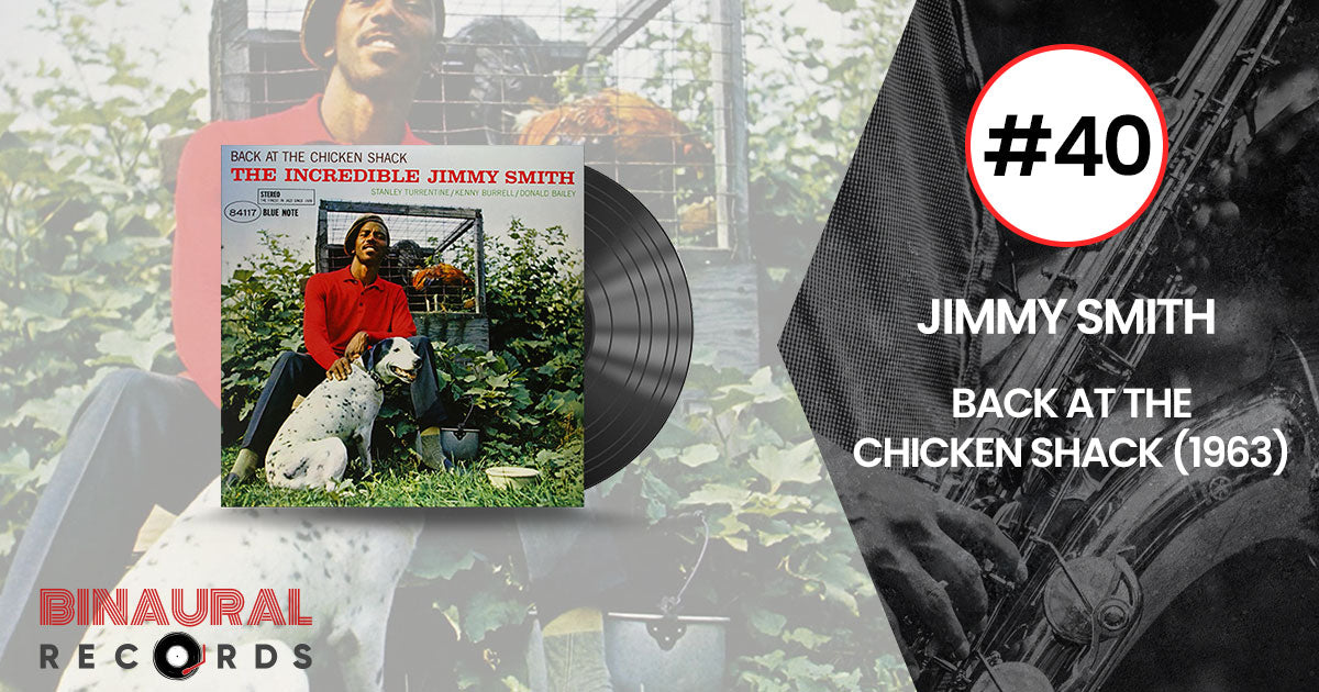 Jimmy Smith - Back At The Chicken Shack - Essential Jazz Vinyl