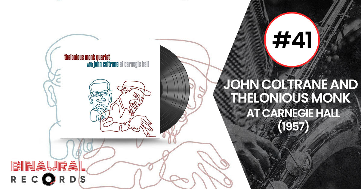 John Coltrane and Thelonious Monk - At Carnegie Hall - Essential Jazz Vinyl