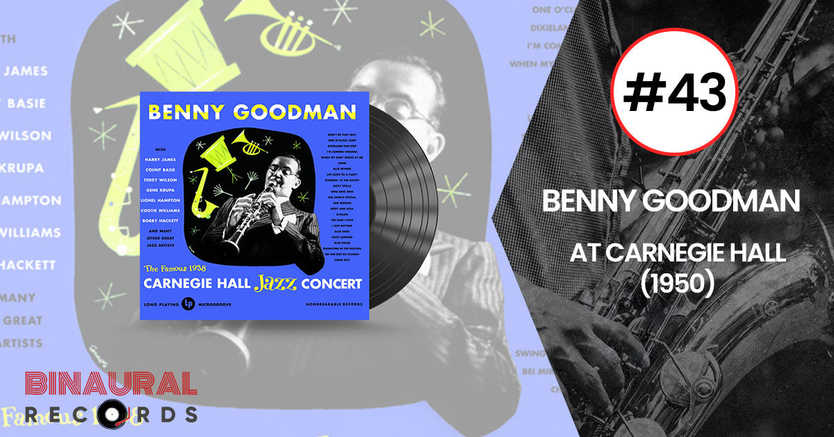 Benny Goodman - At Carnegie Hall - The Inner Mounting Flame - Essential Jazz Vinyl