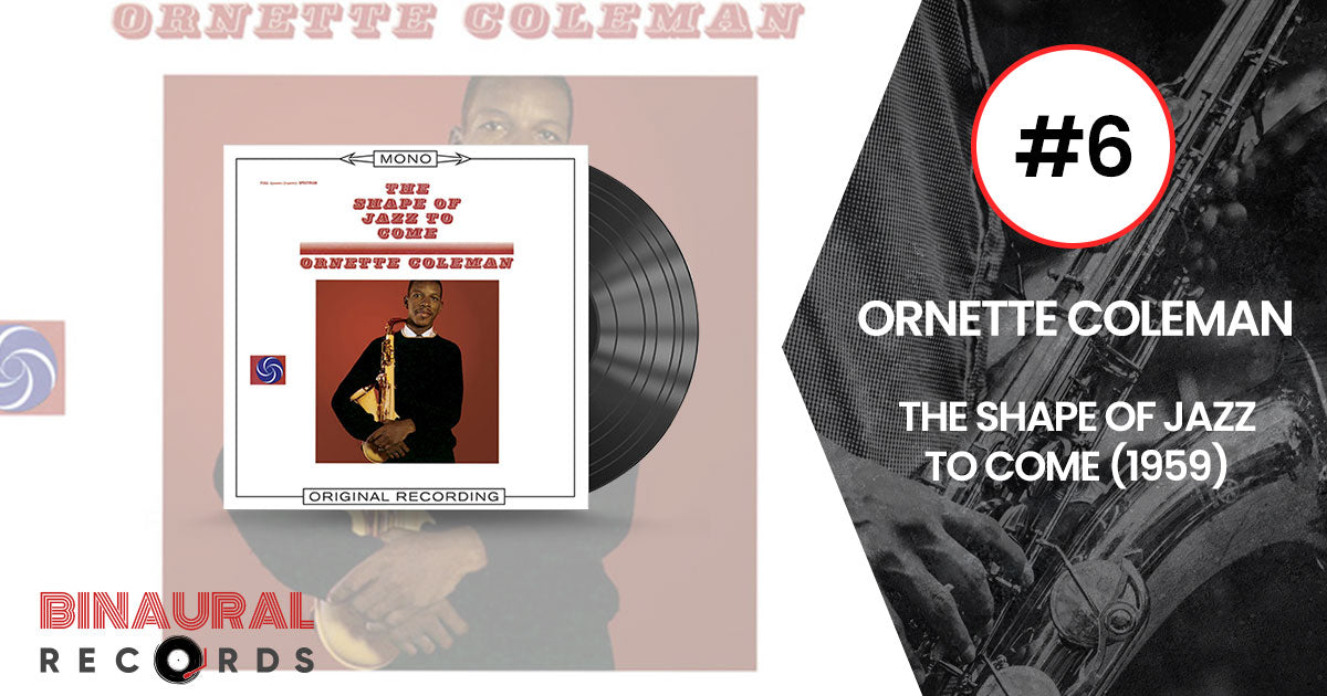 Ornette Coleman - The Shape Of Jazz To Come - Essential Jazz Vinyl
