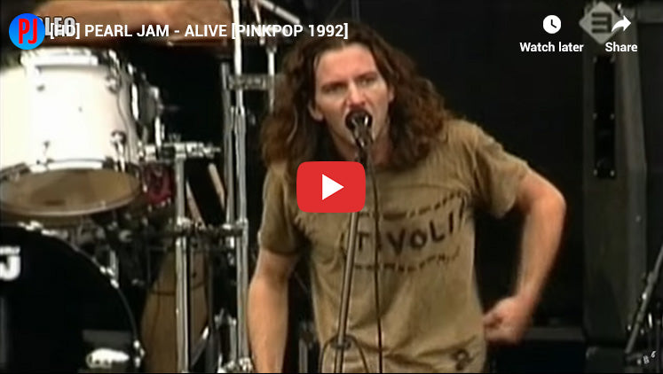#9 - Alive - Most Popular Pearl Jam Songs