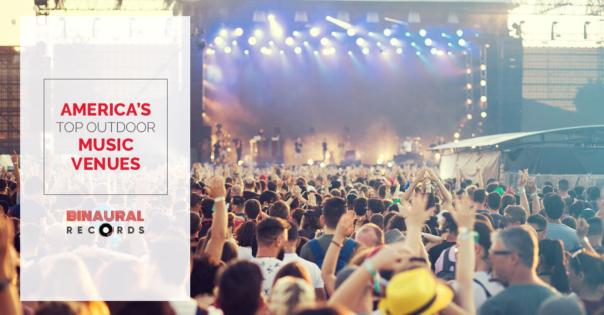 The Top Outdoor Music Concert Venues in the US