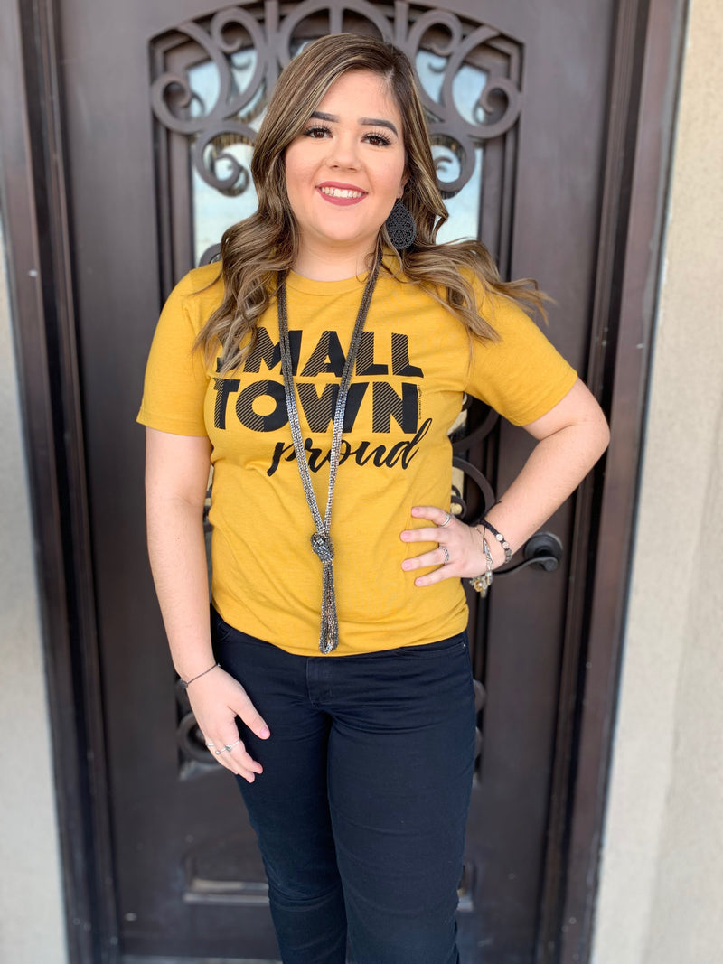 Small Town Proud T-shirt