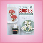 Decorating Cookies Cookbook
