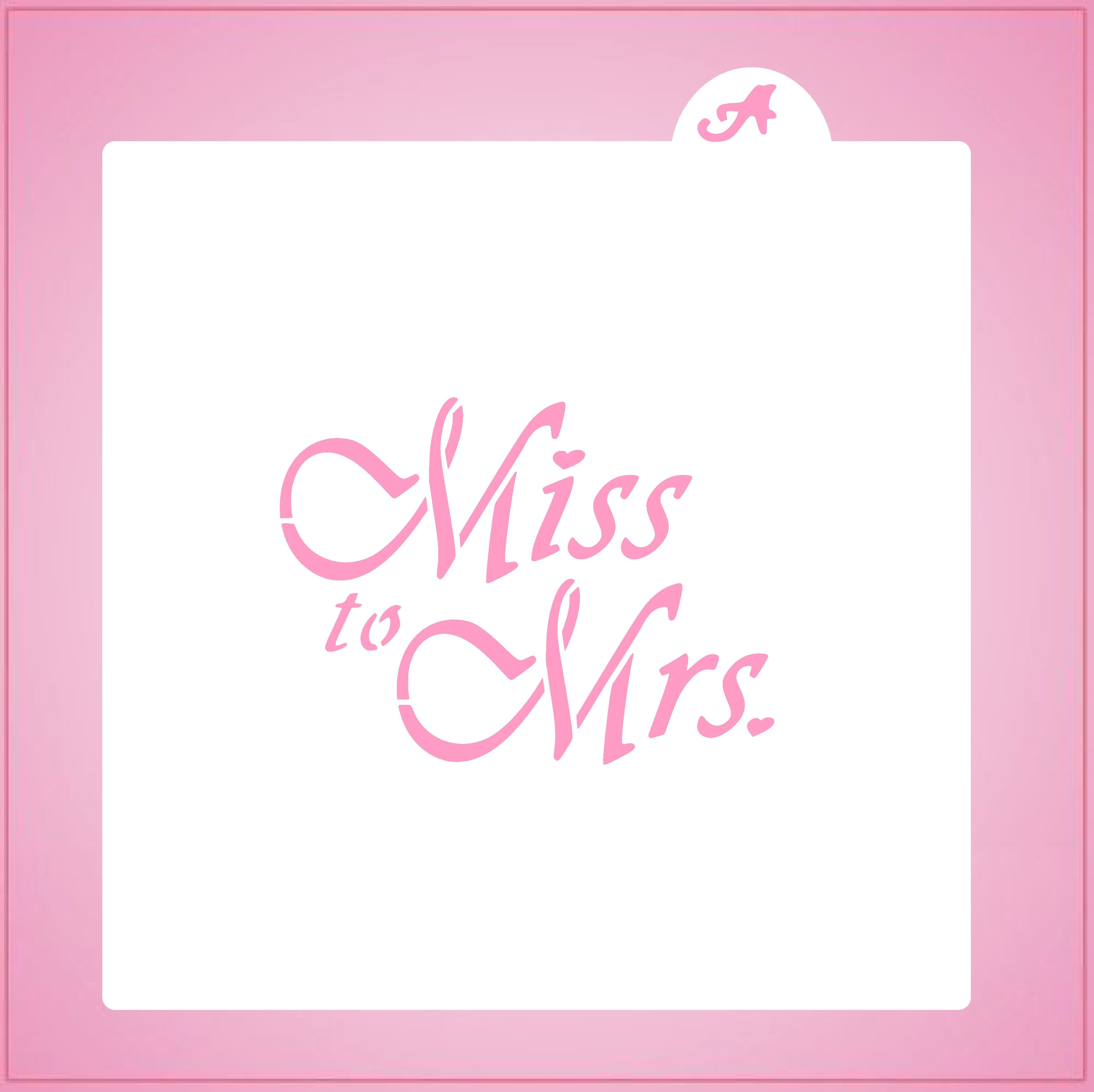 Miss to Mrs Stencil