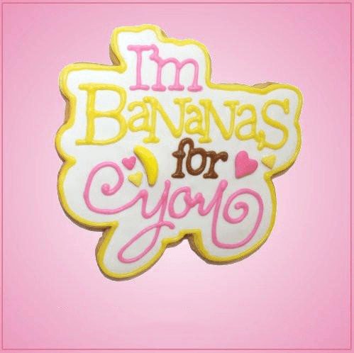 Pink I'm Bananas For You Cookie Cutter