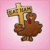 Pink Thomas Turkey With Sign Cookie Cutter