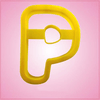 Yellow Letter P Cookie Cutter