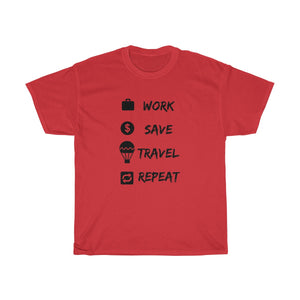 Work Save Travel Repeat T-shirt - Beeredee Red / S
