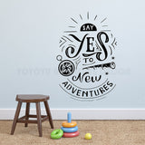 Wall Decal ''Say Yes to New Adventures'' - Beeredee [variant_title]