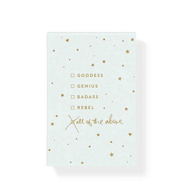 Notebook with Goddess, Genius, Badass, Rebel, and All of the Above checklist and metallic gold details