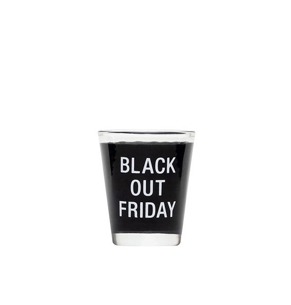 Black Out Friday shot glass with black color band