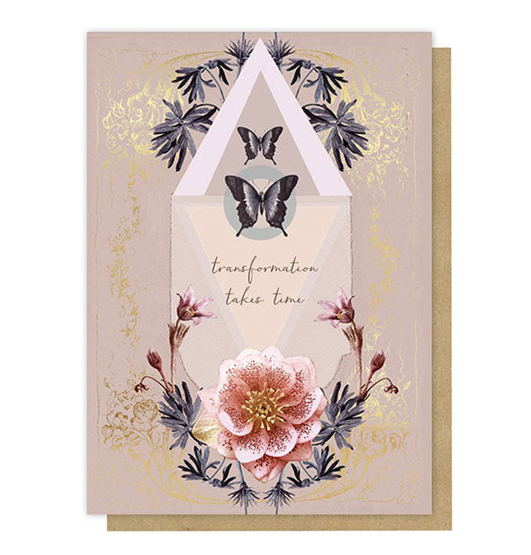 Transformation Takes Time greeting card with floral and butterfly artwork