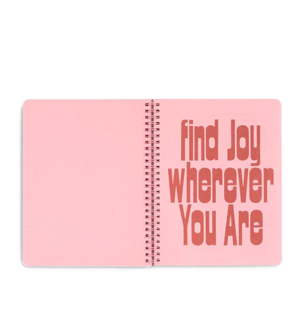 "Notebook interior with ""Find Joy Wherever You Are"" message"