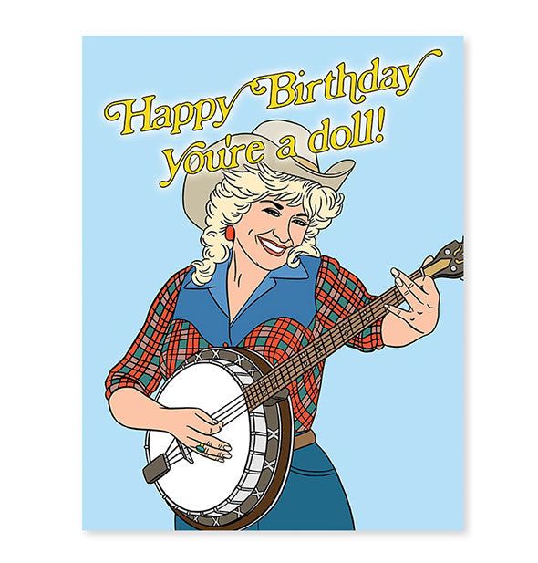 The Found - Dolly Parton Happy Birthday Youre A Doll! Card (4460787007558)