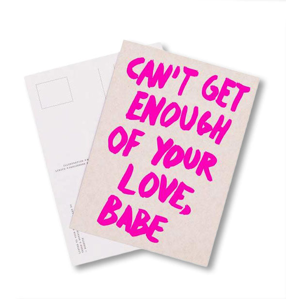 "Eat Your Heart Out postcard sample featuring the words, ""Can't get enough of your love, babe"" in hot pink"