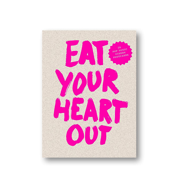 Cover design of Eat Your Heart Out: 20 Pop Music Wisdom Postcards