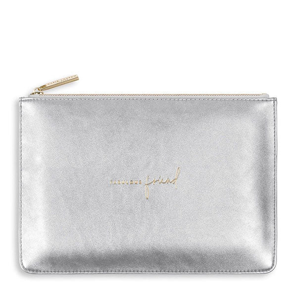silver metallic pouch with fabulous friend