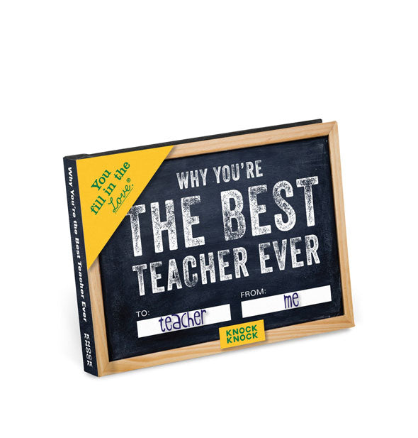 Cover of Why You're the Best Teacher Ever with chalkboard motif