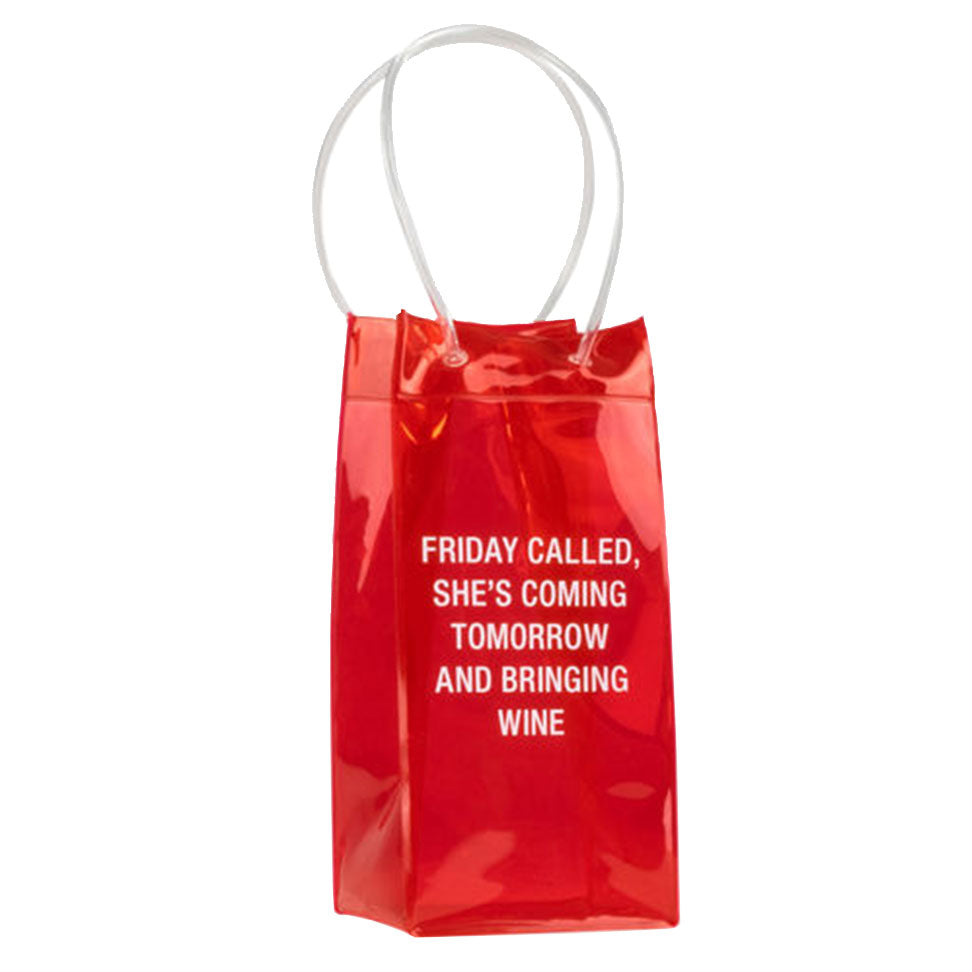 Clear Red with White Text Friday Called She's Coming Tomorrow And Bringing Wine Tote Wine Bag