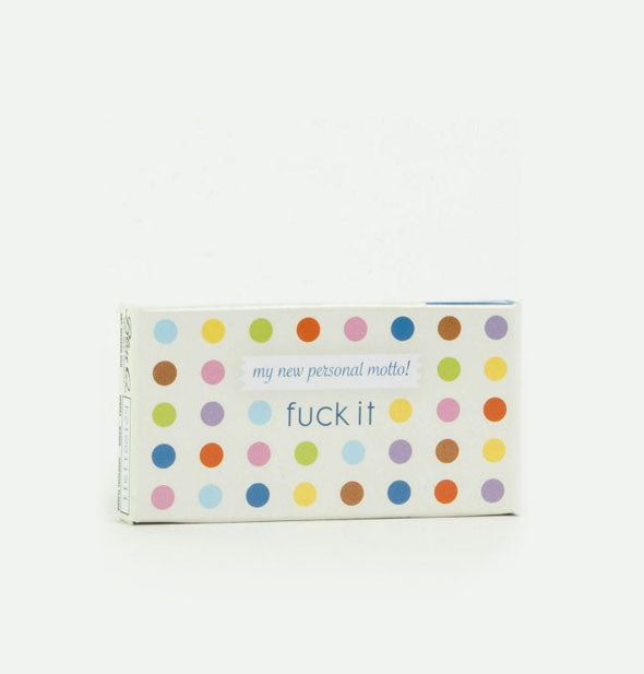 Polka Dots my new personal motto fuck it  Gum