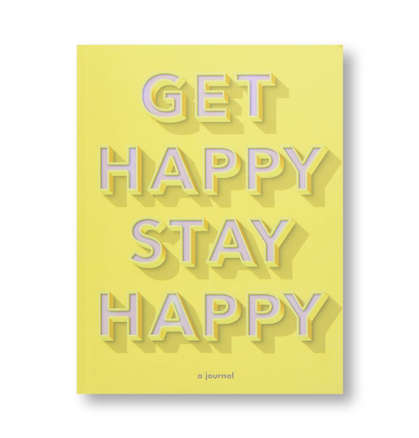 "Yellow ""Get Happy Stay Happy"" journal cover"