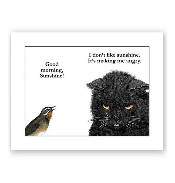 The Good Morning Sunshine I don't like sunshine Card