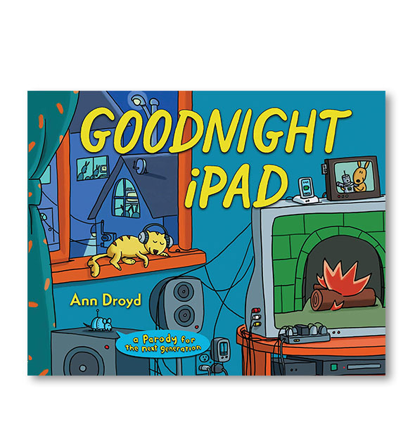 Colorful illustrated cover of Goodnight iPad: A Parody for the Next Generation