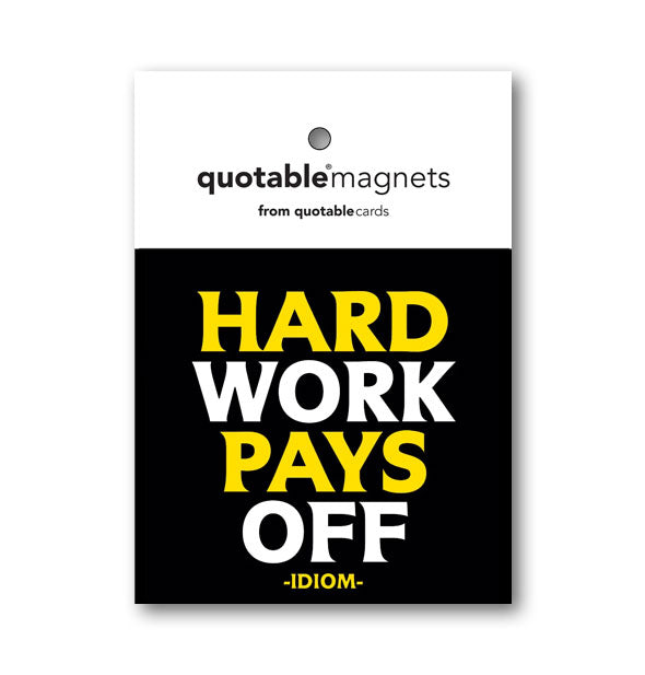 Hard work pays off  -Idiom-