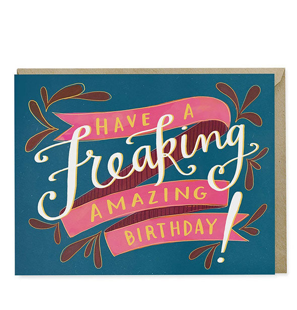Emily McDowell Studio - Have A Freaking Amazing Birthday Card (4460786647110)