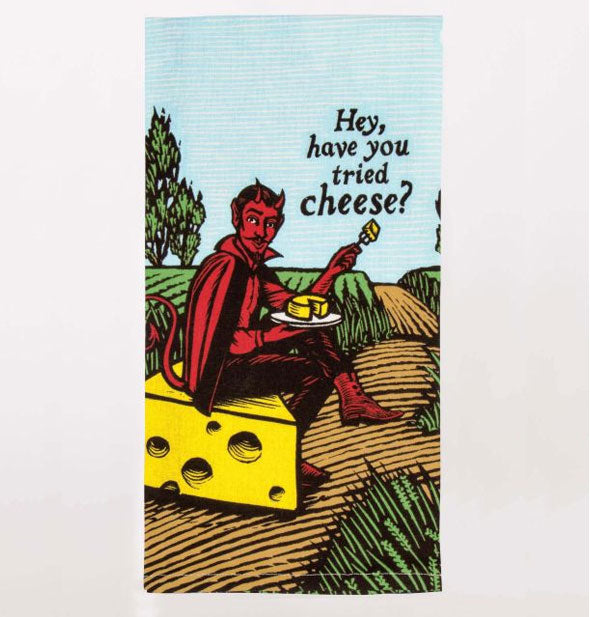 Devil on Cheese Hey Have You Tried Cheese Printed Dish Towel