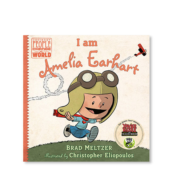 Cover of I Am Amelia Earhart by Brad Meltzer