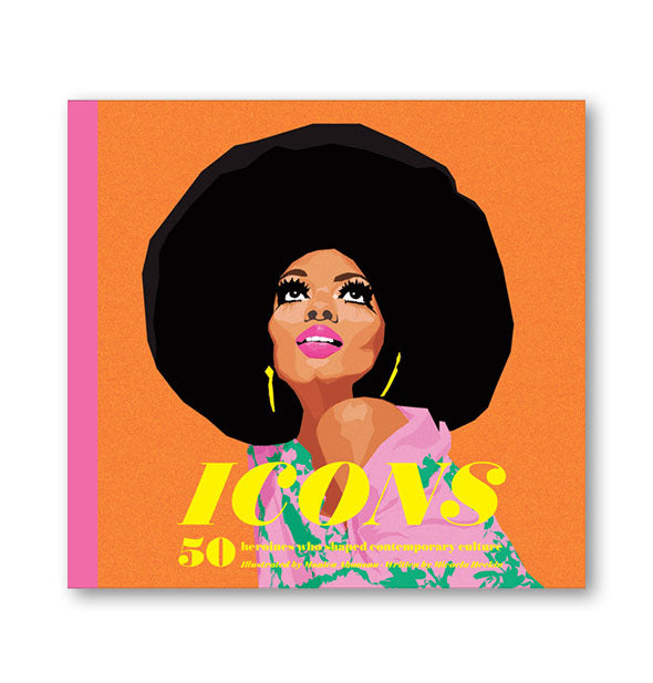 Cover of Icons: 50 Heroines Who Shaped Contemporary Culture featuring an illustration of Diana Ross