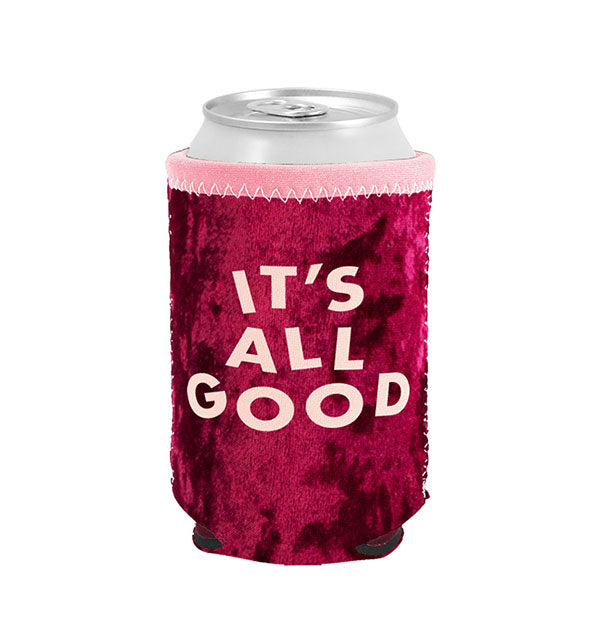 It's All Good red velvet can koozie with pink border and lettering