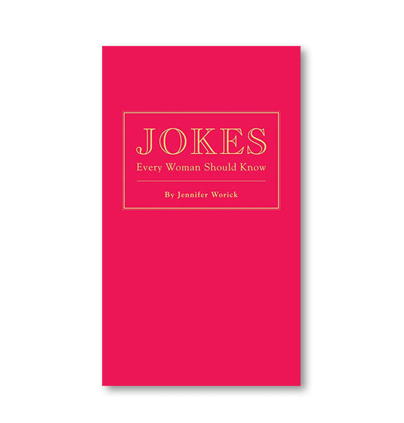 Cover of Jokes Every Woman Should Know by Jennifer Worick