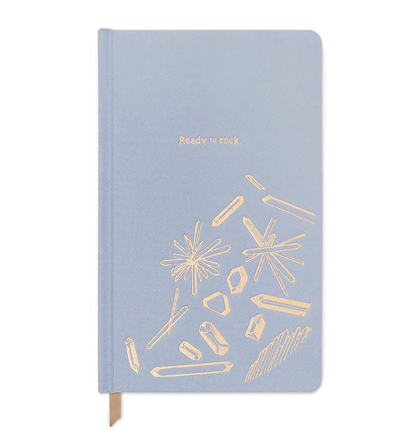 "Dusty blue journal cover printed with gold foil crystal designs and the words, ""Ready to Rock."""