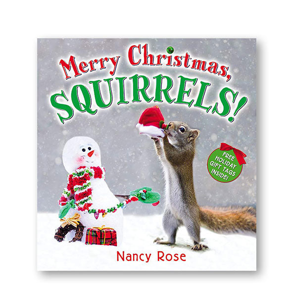 Cover of Merry Christmas, Squirrels! by Nancy Rose