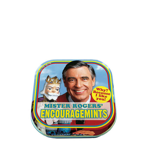 A tin of Mister Rogers EncourageMints Why? Because I like you