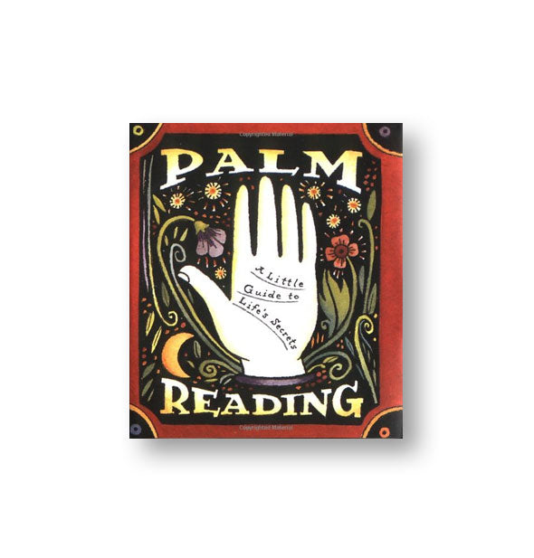 Cover design of Palm Reading: A Little Guide to Life's Secrets