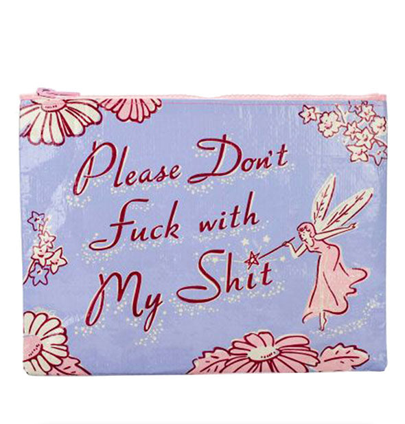 Blue Q - Please Don't Fuck With My Shit Zipper Pouch (4460489211974)