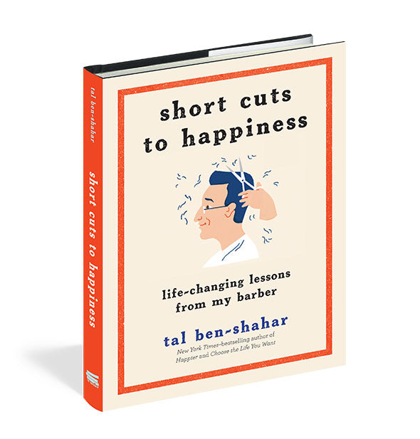 Cover of Short Cuts to Happiness: Life-Changing Lessons From My Barber by Tal Ben-Shahar