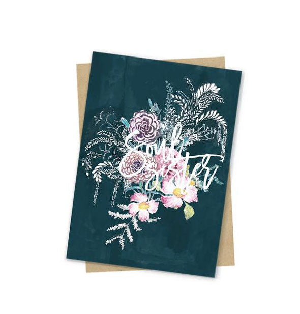 Dark turquoise Soul Sister greeting card with pastel floral design