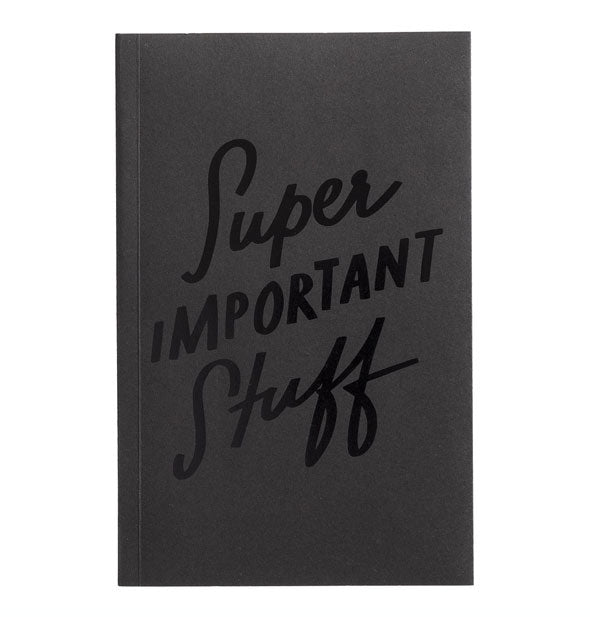 Super Important Stuff Notebook
